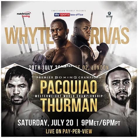 Whyte vs rivas and pacquiao vs thurman