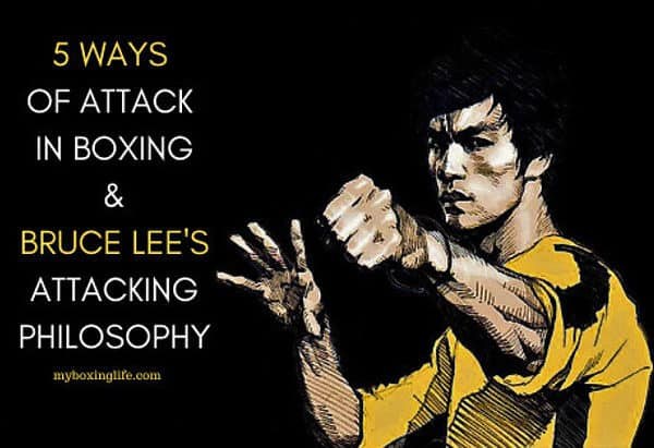 5 ways of attack - Bruce Lee & Boxing