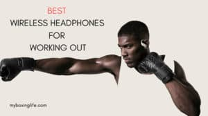 10 Best Wireless Headphones For A Workout | Anthony Joshua