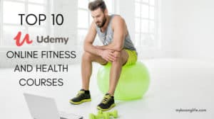 Top 10 udemy online fitness and heath courses