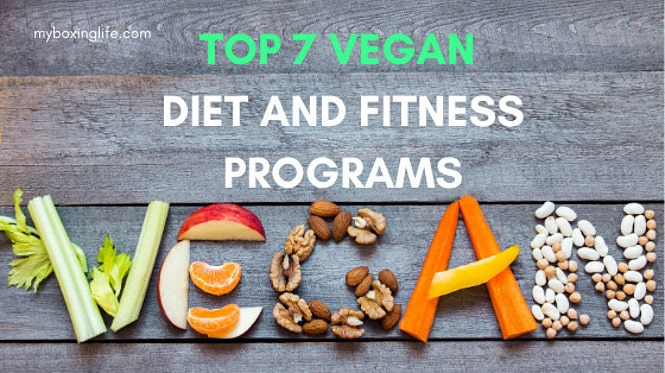 Top 7 Vegan Diet And Fitness Programs
