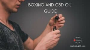 Boxing and CBD Oil guide