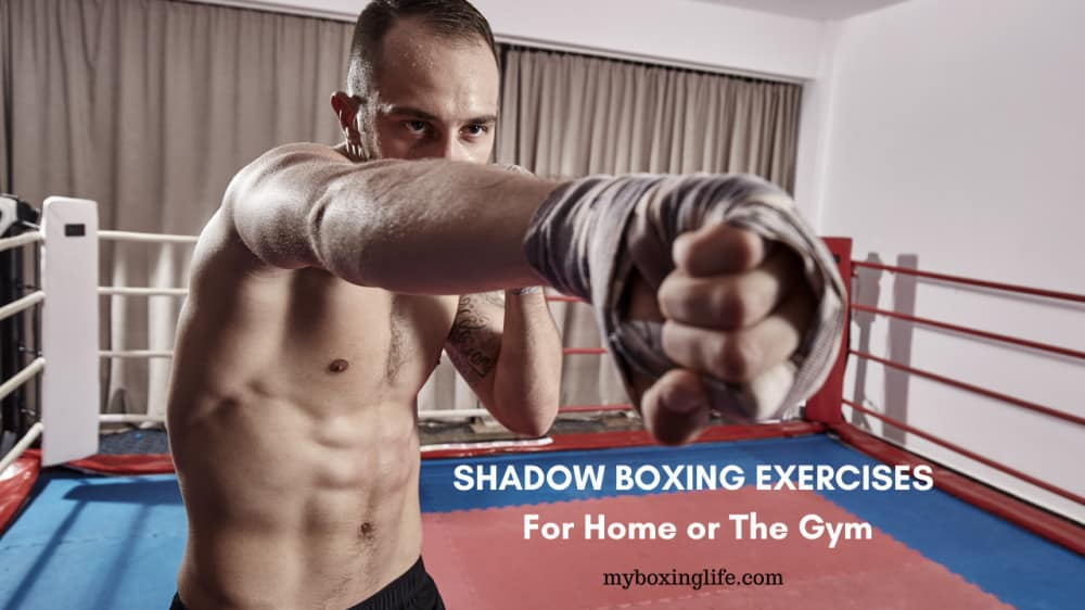 Shadow boxing exercises for home