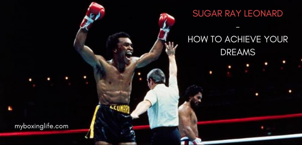 Sugar Ray Leonard Motivation