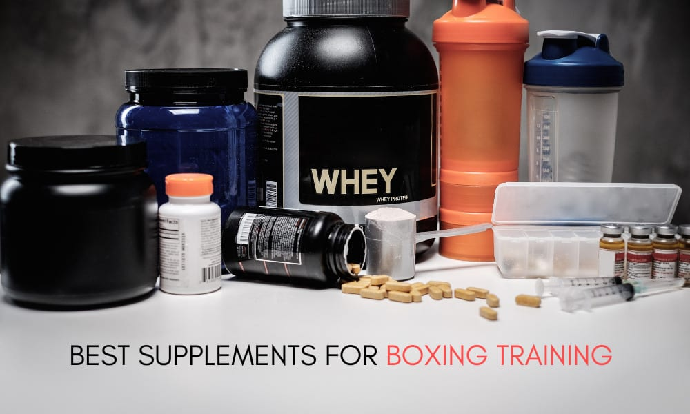 BEST SUPPLEMENTS FOR BOXING TRAINING
