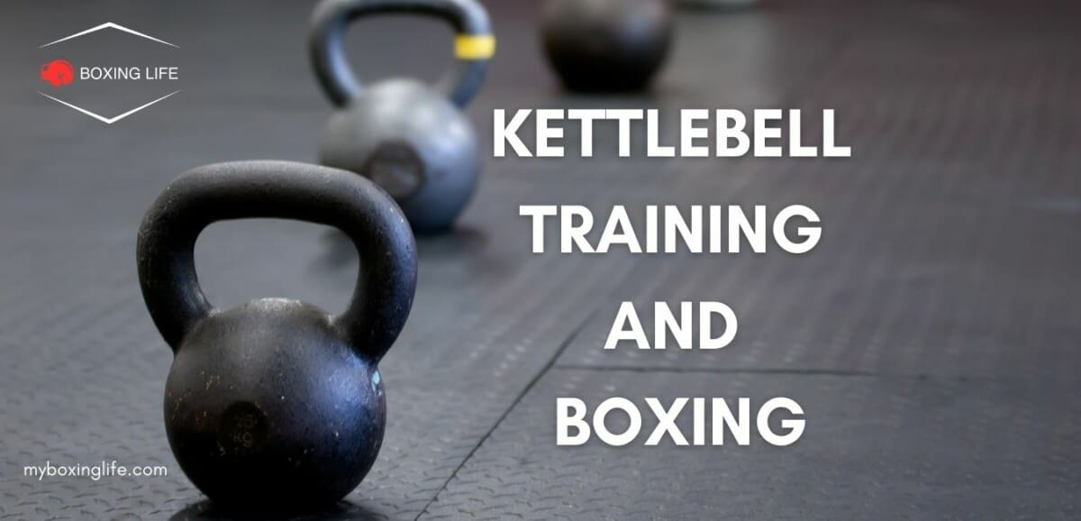 Kettlebell training and boxing